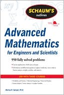 Schaum's Outline of Advanced Mathematics for Engineers and Scientists written by Murray R Spiegel