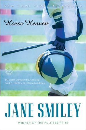 Horse Heaven book written by Jane Smiley