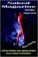 Naked Magazine, Vol. 4 book written by Robert Steele