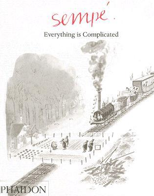 Everything is complicated written by Jean-Jacques Sempé