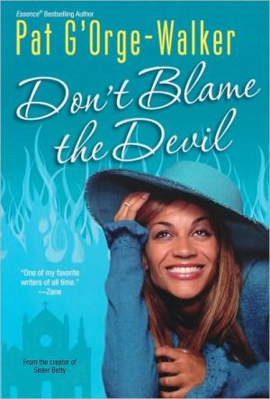 Don't Blame the Devil book written by Pat G'Orge-Walker