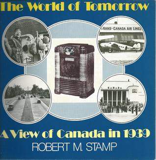 The world of tomorrow written by Robert M Stamp