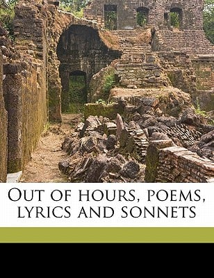 Out of Hours, Poems, Lyrics and Sonnets book written by Stuart-Young, J. M.