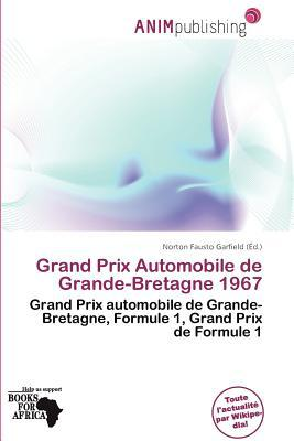 Grand Prix Automobile de Grande-Bretagne 1967 written by Norton Fausto Garfield