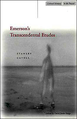 Emerson's Transcendental Etudes book written by Stanley Cavell