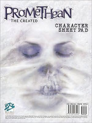 Promethean: Character Sheets book written by White Wolf Publishing