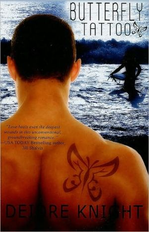 Butterfly Tattoo book written by Deidre Knight