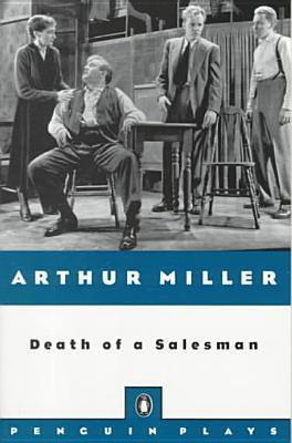 Death of a Salesman book written by Arthur Miller