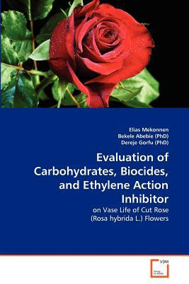 Evaluation of Carbohydrates, Biocides, and Ethylene Action Inhibitor written by Elias Mekonnen