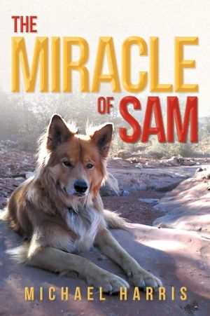 The Miracle of Sam written by Michael Harris