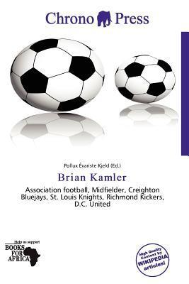 Brian Kamler written by Pollux Variste Kjeld