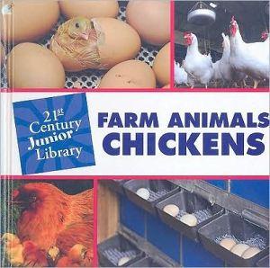 Farm Animals: Chickens book written by Cecilia Minden