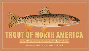 Trout of North America 2008 Calendar book written by Joseph R. Tomelleri