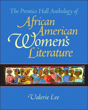 The Prentice Hall Anthology of African American Women's Literature written by Valerie Lee