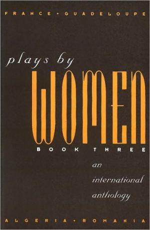 Plays by women book written by women: an international anthology