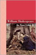 As You Like It book written by William Shakespeare