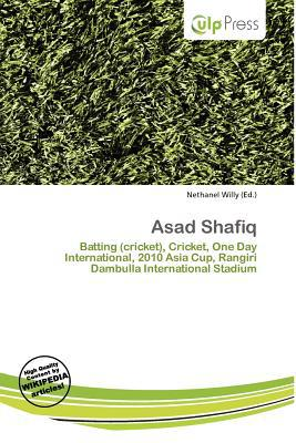 Asad Shafiq written by Nethanel Willy