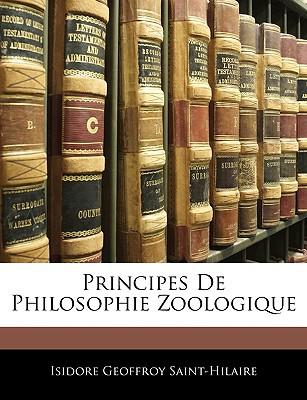 Principes de Philosophie Zoologique written by Saint-Hilaire, Isidore Geoffroy