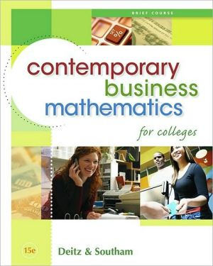 Contemporary Business Mathematics for Colleges, Brief Edition (with CD-ROM) book written by James E. Deitz