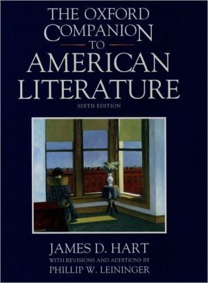 The Oxford Companion to American Literature book written by James D. Hart