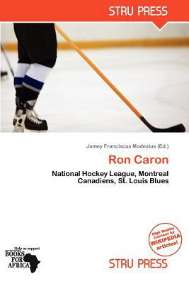 Ron Caron written by Jamey Franciscus Modestus