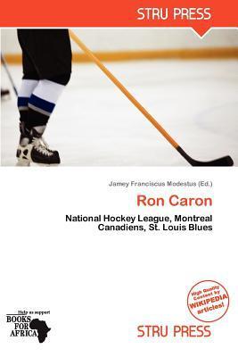 Ron Caron written by Jamey Franciscus Modestus