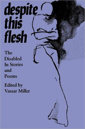Despite This Flesh book written by Vassar Miller