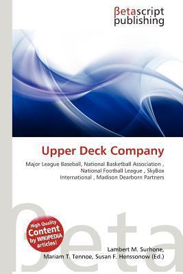 Upper Deck Company written by Lambert M. Surhone