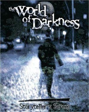 World of Darkness Storyteller's Screen book written by White Wolf Games Studio