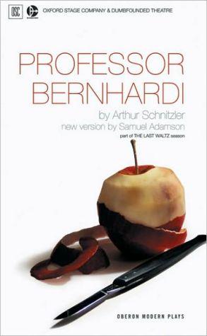 Professor Bernhardi book written by Arthur Schnitzler