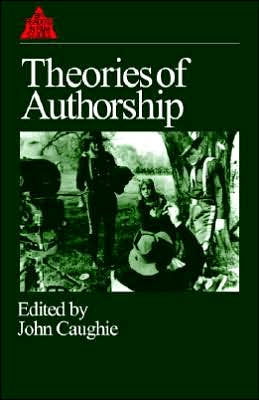 Theories of Authorship book written by John Caughie