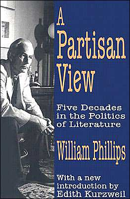 A Partisan View: Five Decades in the Politics of Literature book written by William Phillips