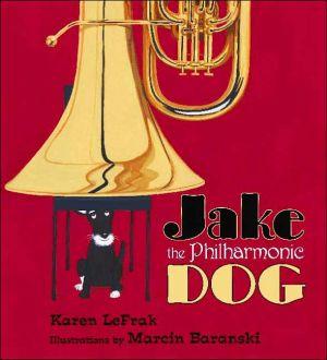 Jake the Philharmonic Dog book written by Karen LeFrak