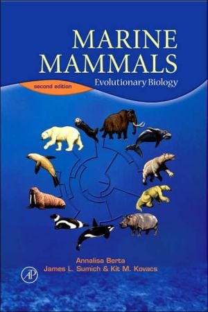 Marine Mammals: Evolutionary Biology book written by Annalisa Berta