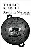 Beyond The Mountains book written by Kenneth Rexroth