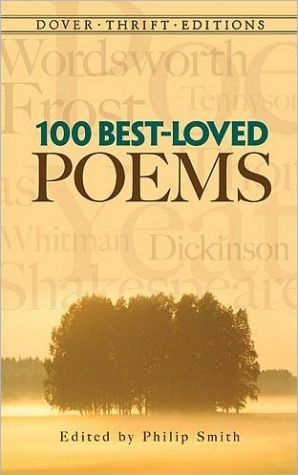 100 Best-Loved Poems book written by Philip Smith