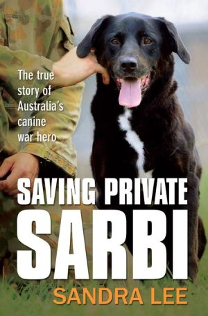 Saving Private Sarbi book written by Sandra Lee