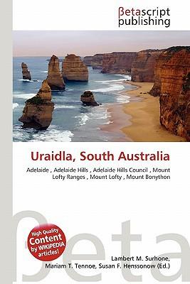Uraidla, South Australia written by Lambert M. Surhone