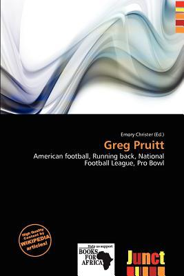 Greg Pruitt written by Emory Christer