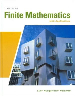 Finite Mathematics with Applications book written by Margaret L. Lial