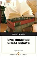 One Hundred Great Essays book written by Robert DiYanni