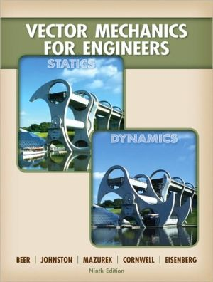 Vector Mechanics for Engineers: Statics and Dynamics written by Ferdinand Beer