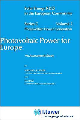 Photovoltaic Power For Europe An Assessment Study book written by Michael R. Starr