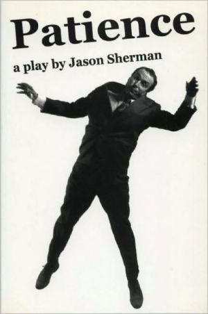 Patience book written by Jason Sherman