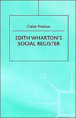 Edith Wharton's Social Register book written by Claire Preston