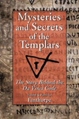 Mysteries and Secrets of the Templars book written by Lionel Fanthorpe