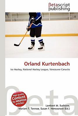 Orland Kurtenbach written by Lambert M. Surhone