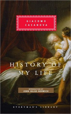 History of My Life book written by Giacomo Casanova