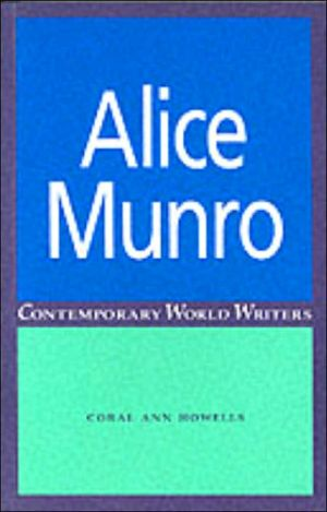 Alice Munro book written by Coral Ann Howells