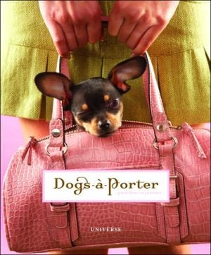 Dogs-a-Porter book written by Universe